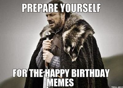 game of trones birthday meme
