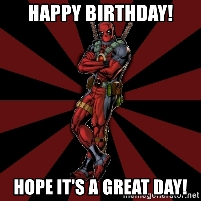 Deadpool Happy Birthday Meme