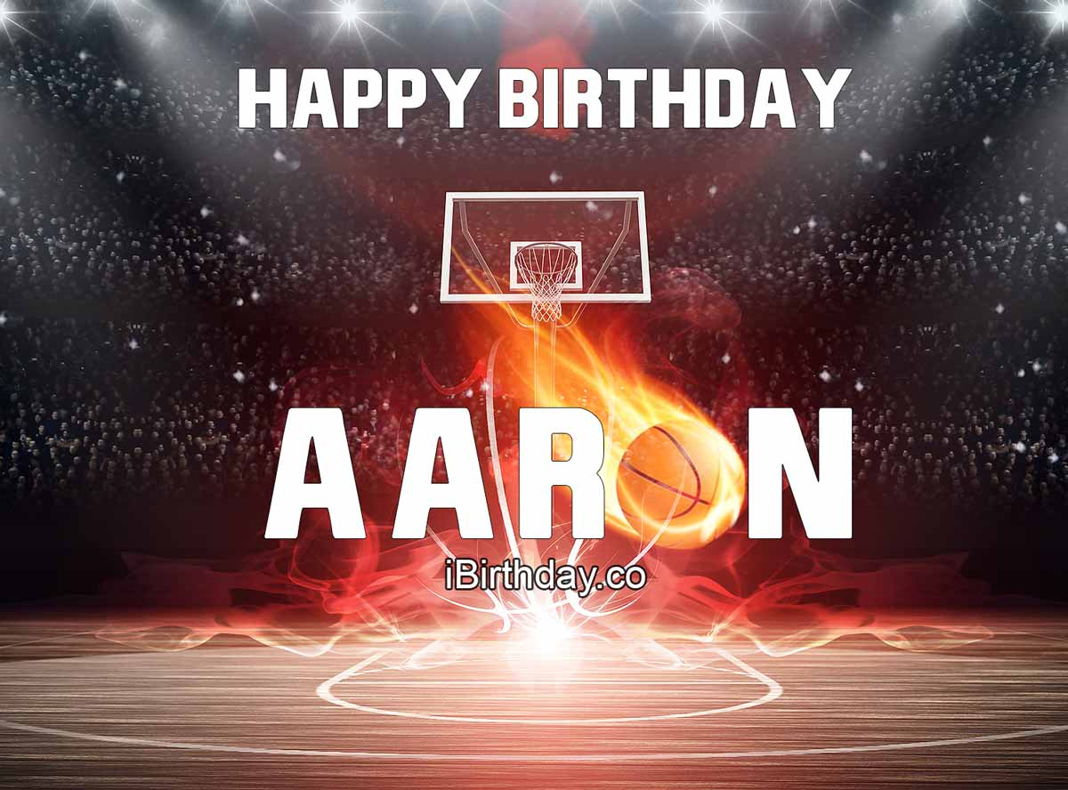 Aaron Happy Birthday Basketball