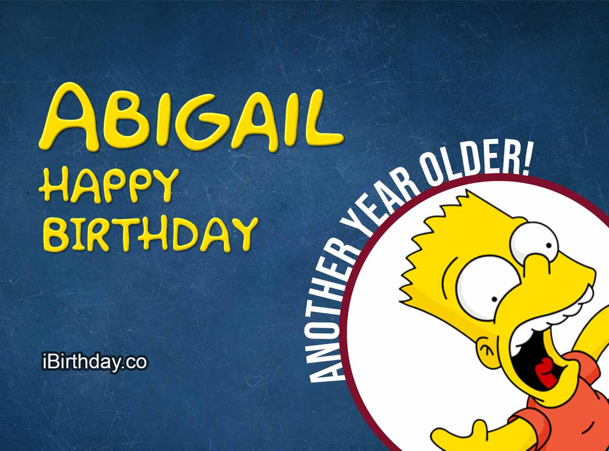 Abigail Simpsons Happy Birthday Quote