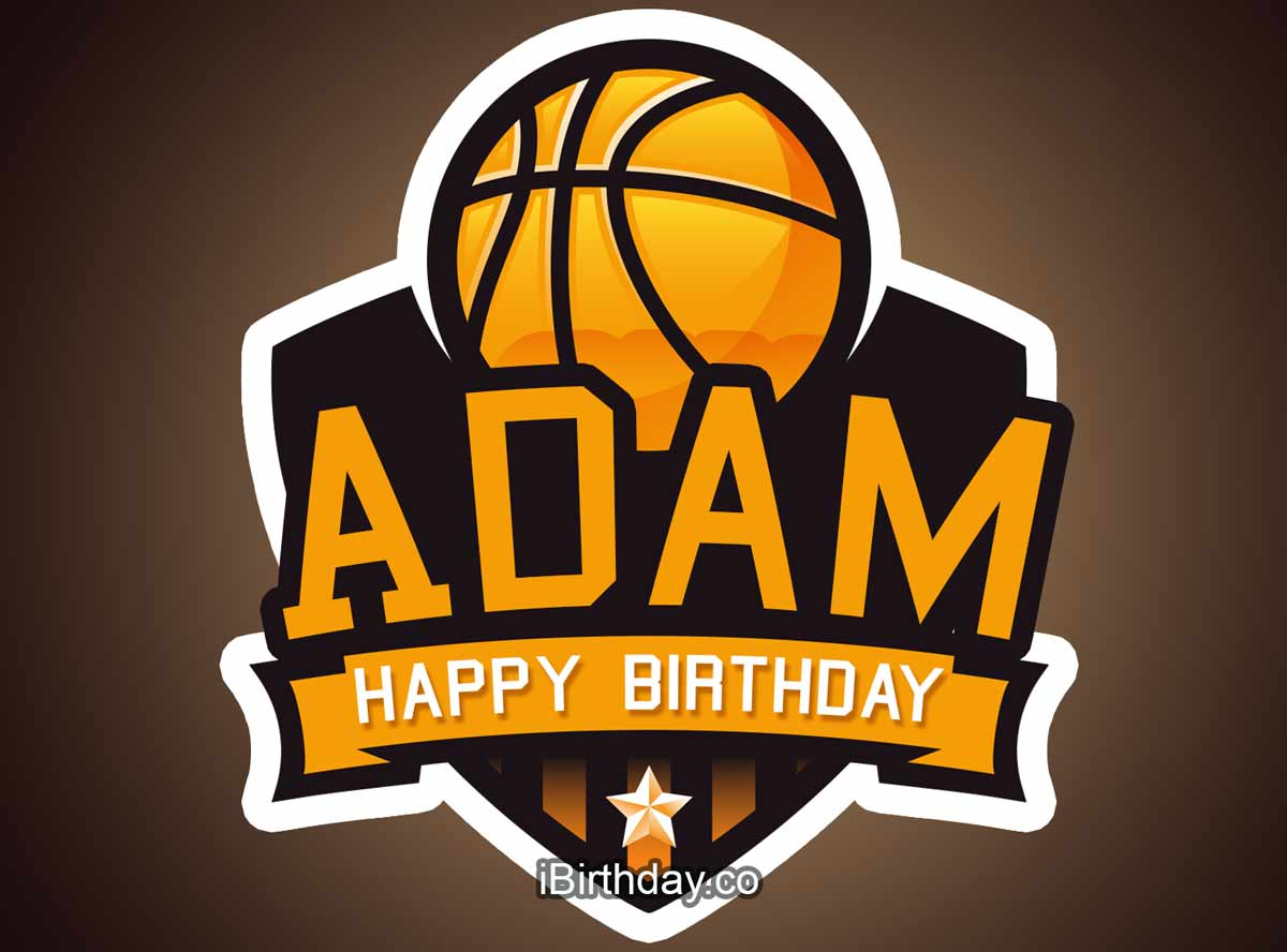 Adam Basketball Birthday Meme