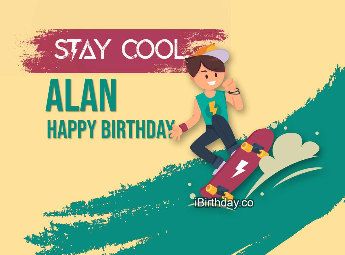 Alan Skateboard Birthday Wish