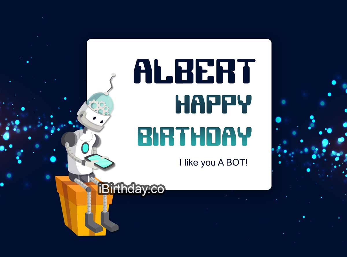 Albert Robot Birthday Meme