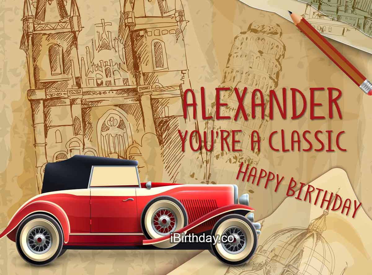 Alexander Classic Car Birthday Meme