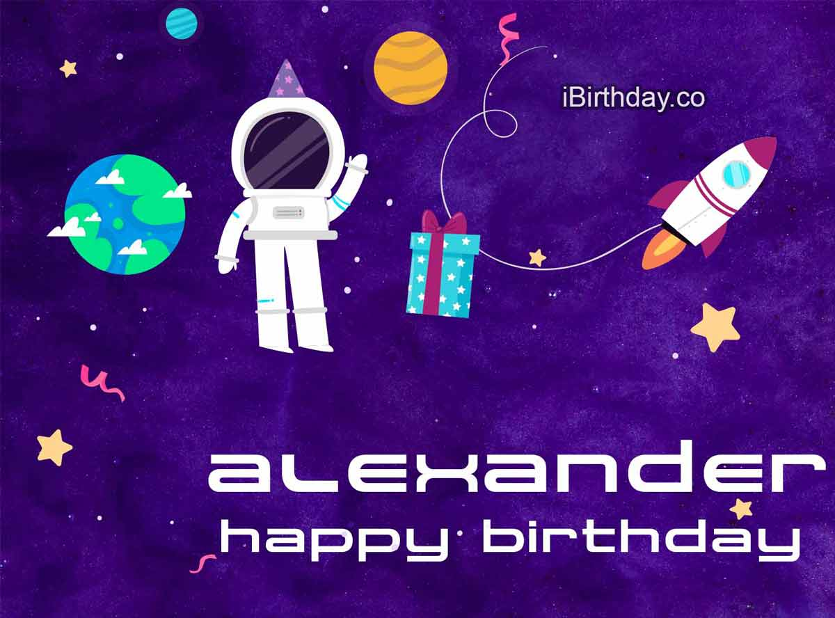 Alexander Spaceman Birthday Wish