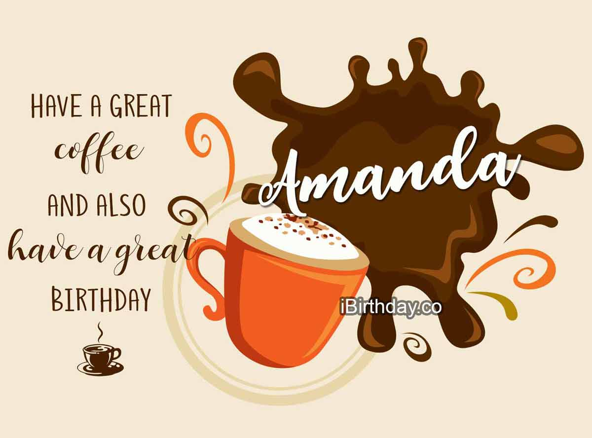 Amanda Coffee Birthday Meme