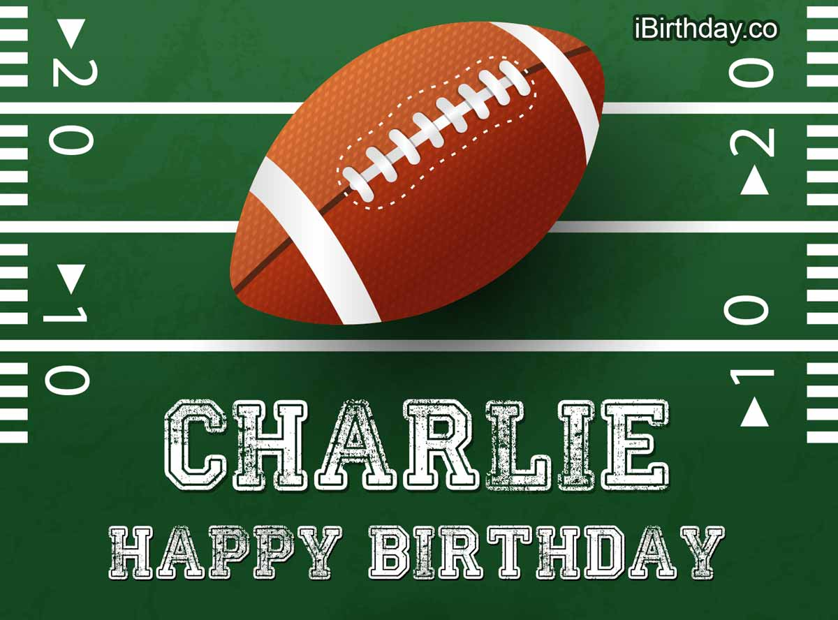 Charlie American Football Happy Birthday