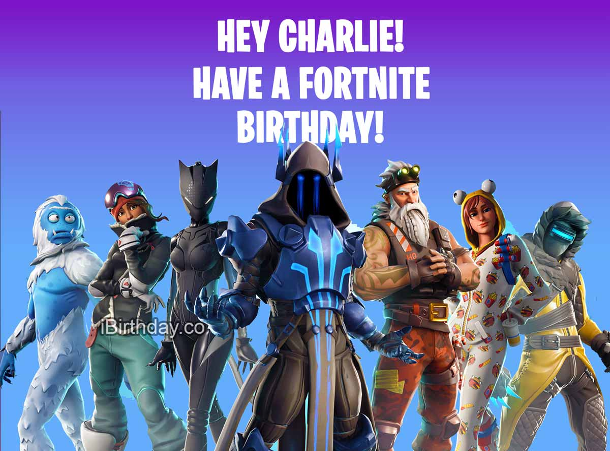 Charlie Fortnite Birthday