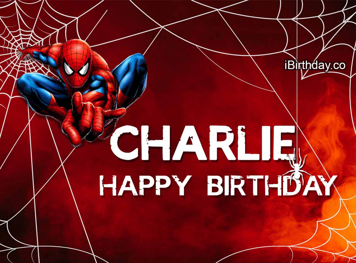Charlie Spider Man Happy Birthday