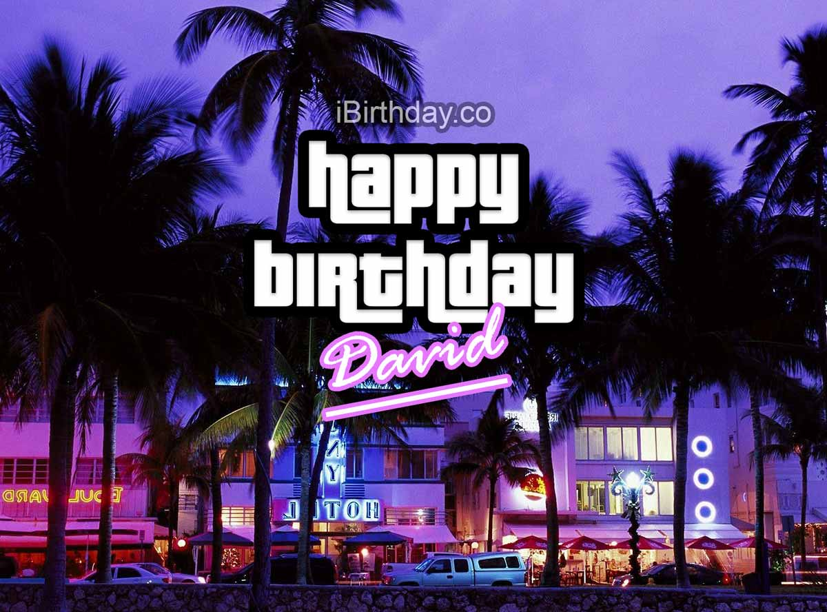 David GTA Happy Birthday