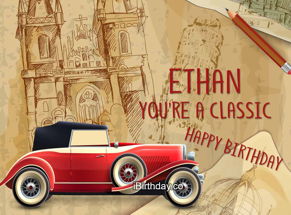 Ethan Car Birthday Wish