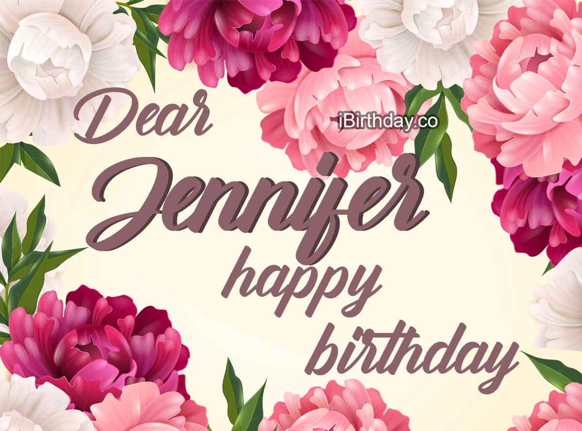Jennifer Flowers Birthday Wish
