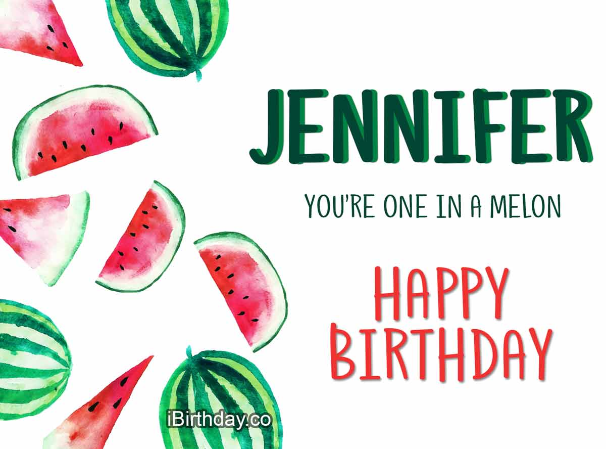 Jennifer Melon Birthday Meme