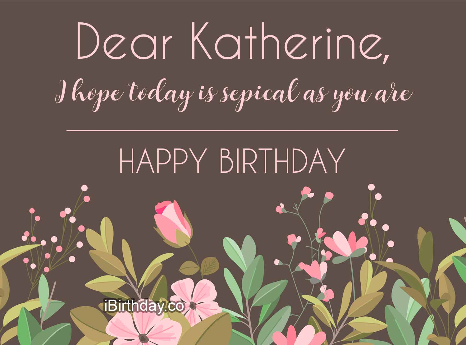 Katherine Special Day Birthday Wish