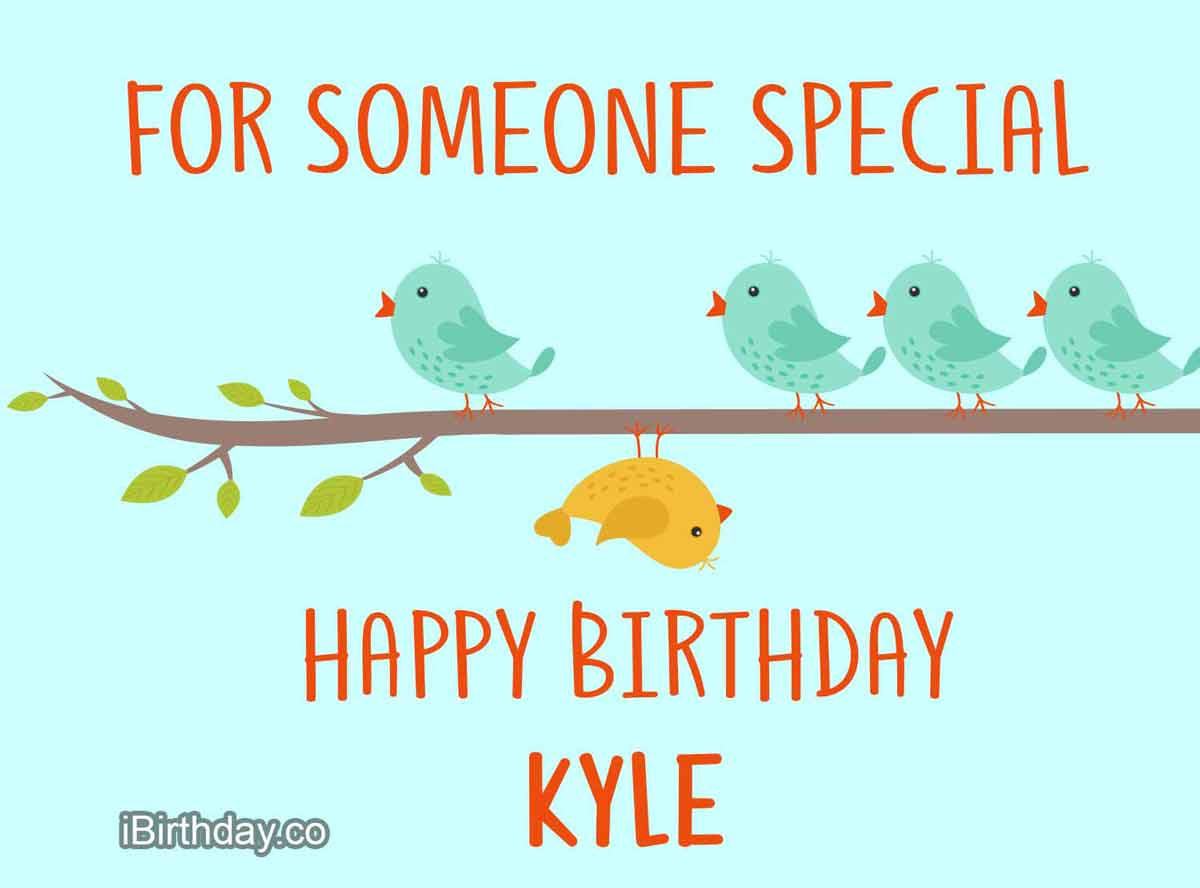 Kyle Someone Special Happy Birthday