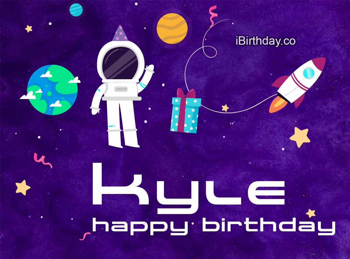 Kyle Spacemen Happy Birthday