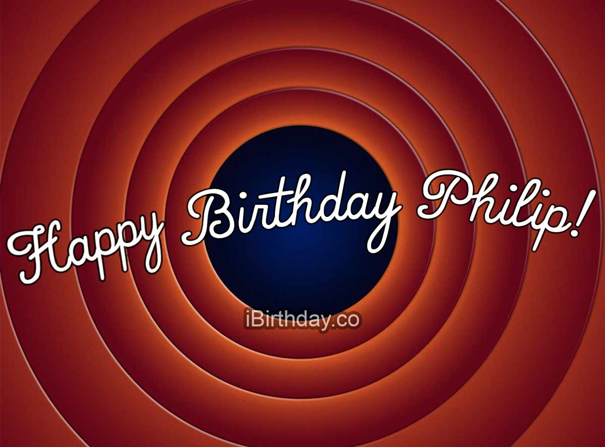 Philip Looney Tunes Happy Birthday