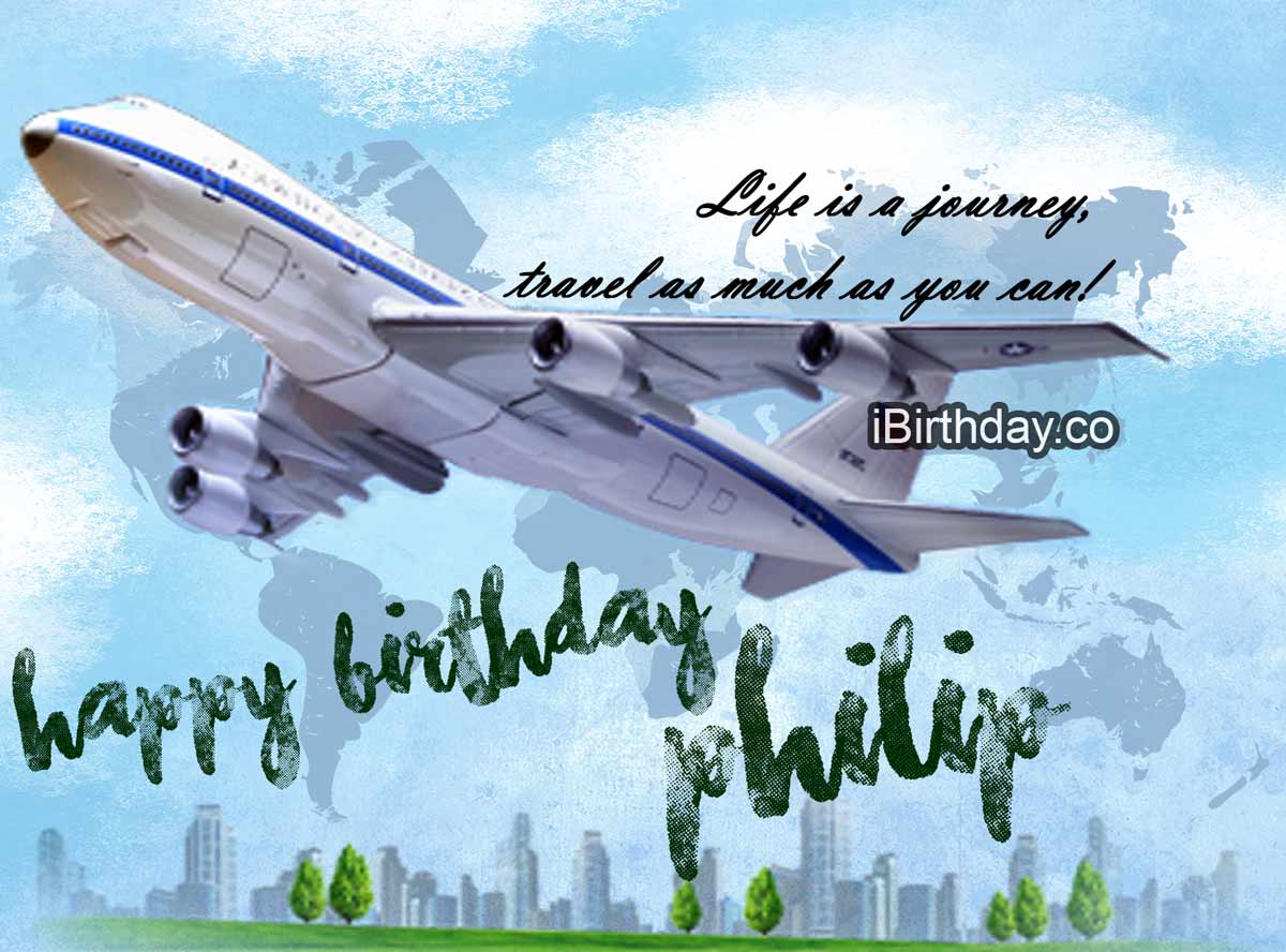 Philip Travel Birthday Quote