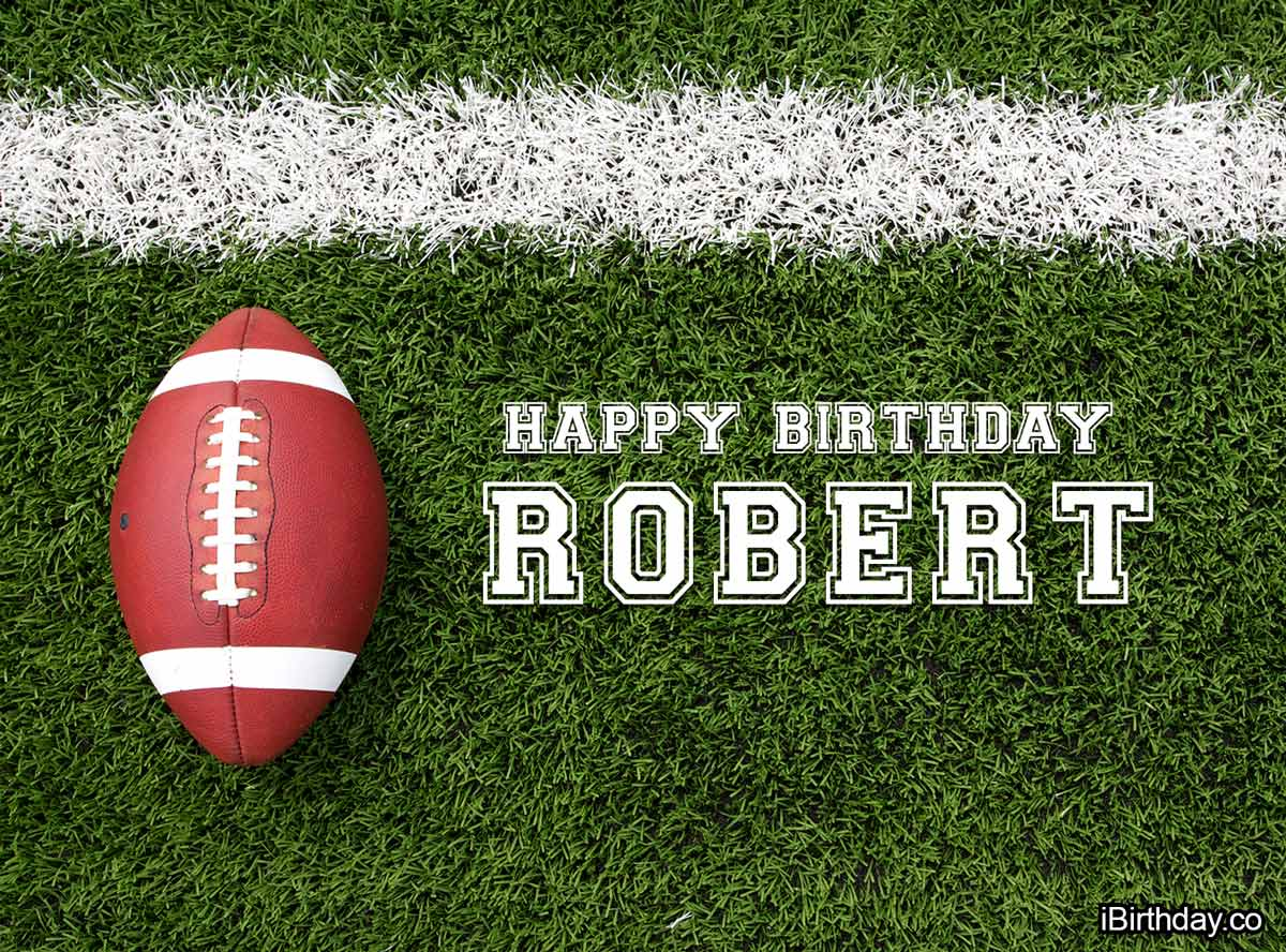 Happy Birthday Robert - American football Rugby