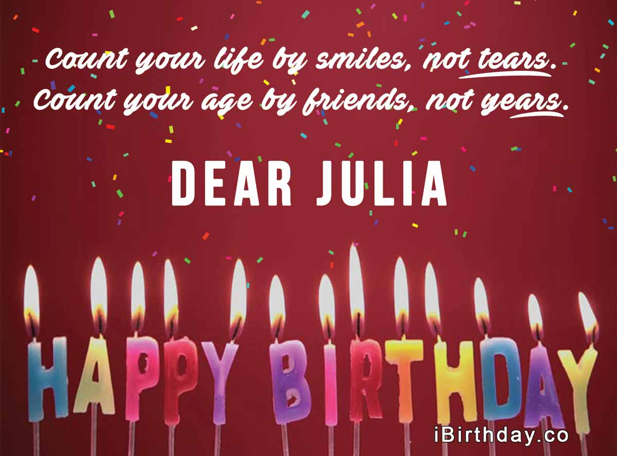 Dear Julia Happy Birthday