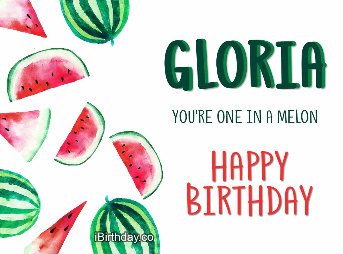 Gloria Melon Birthday Wish