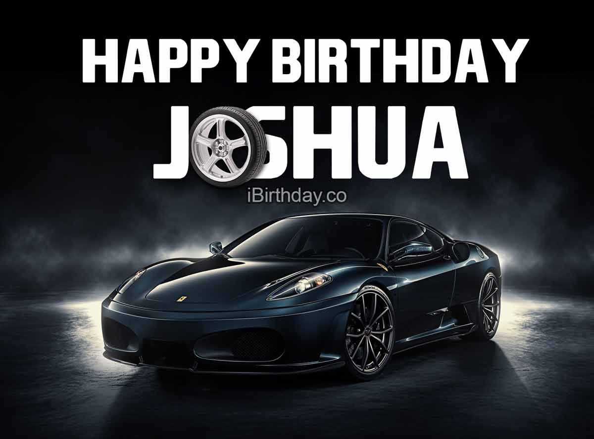 Joshua Car Happy Birthday Meme
