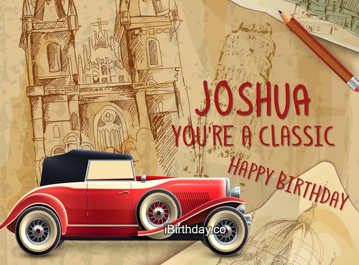 Joshua Classic Car Birthday Quote
