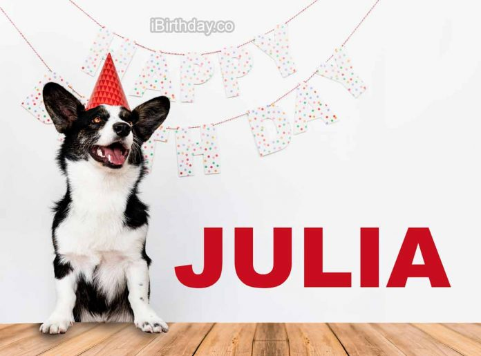 Julia Dog Happy Birthday Wish