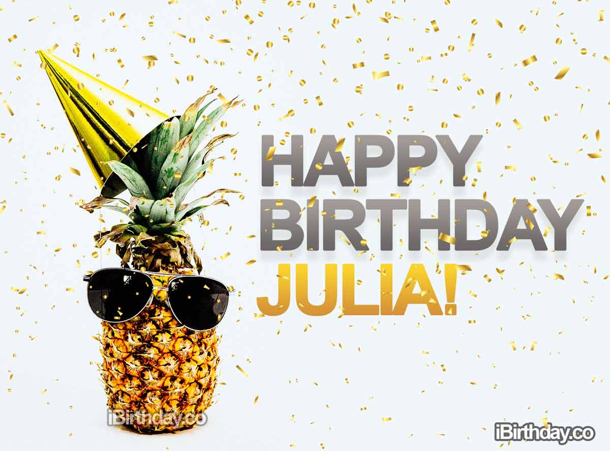 Julia Pineapple Birthday Meme