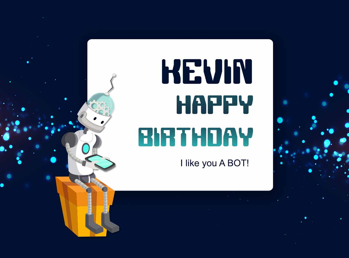 Kevin Robot Happy Birthday