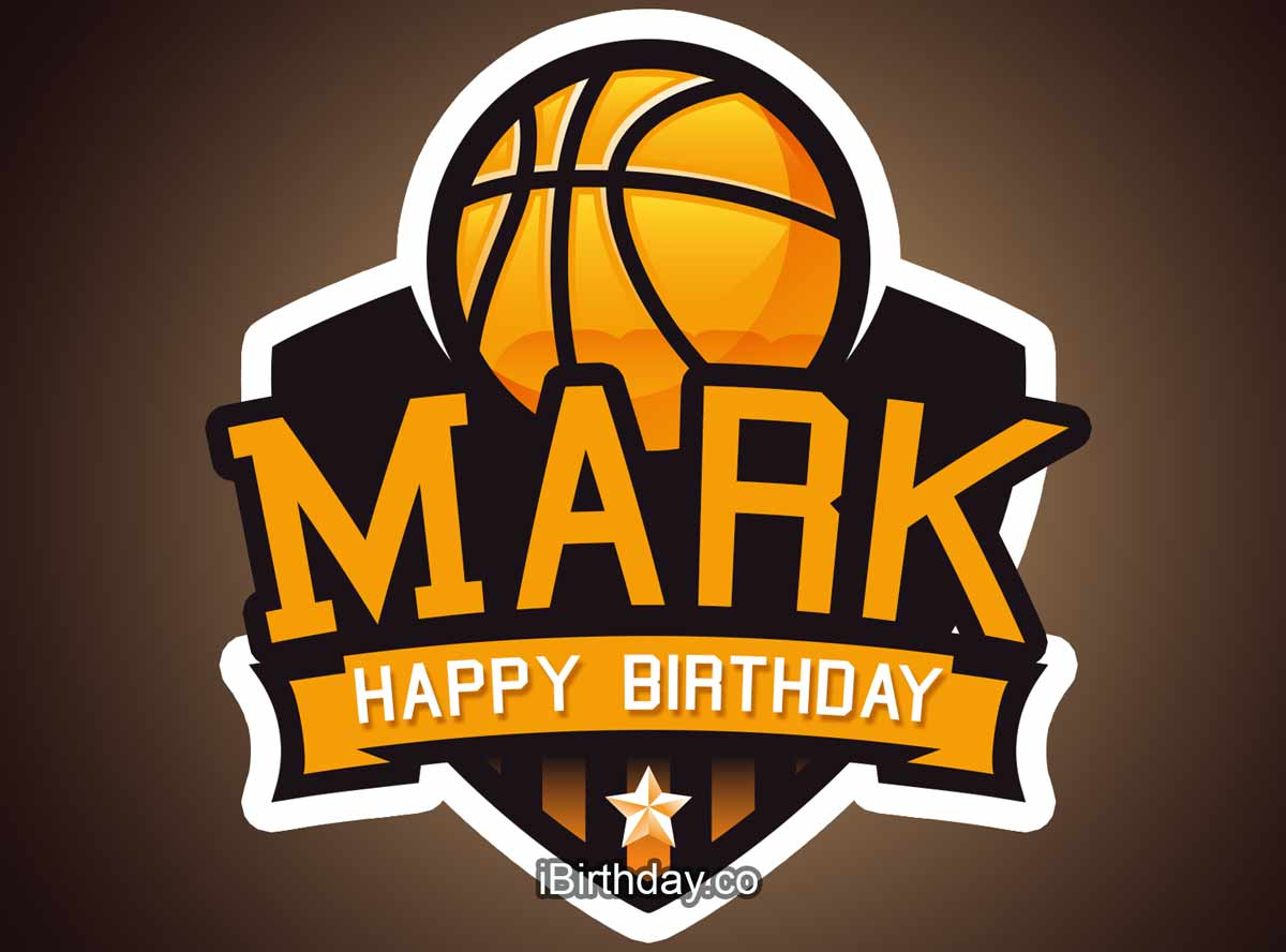 Happy Birthday Mark Memes Wishes And Quotes