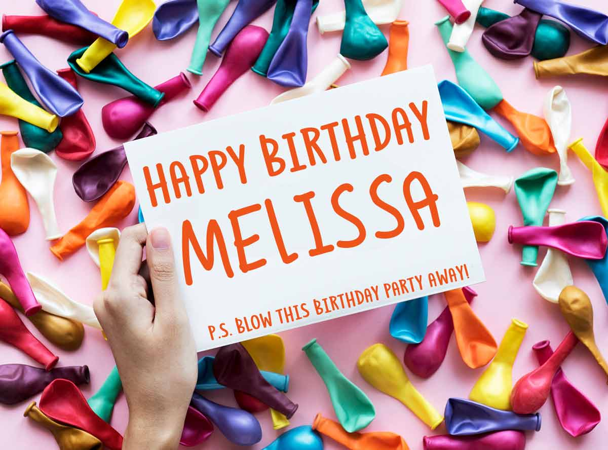 Melissa Happy Birthday Balloons Meme