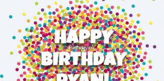 Ryan Conffetti Happy Birthday