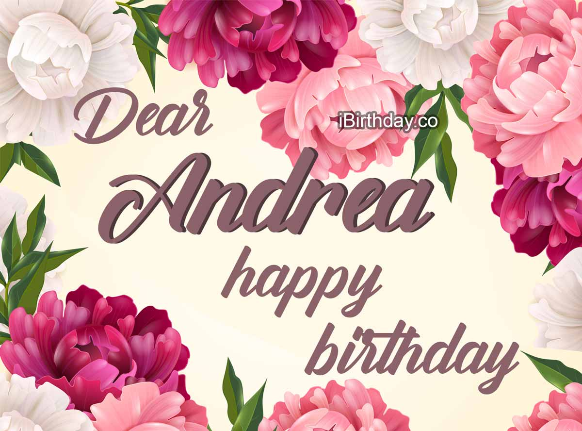 Andrea Flowers Birthday Wish