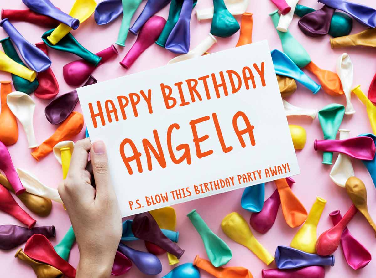 Angela Happy Birthday Balloons Meme
