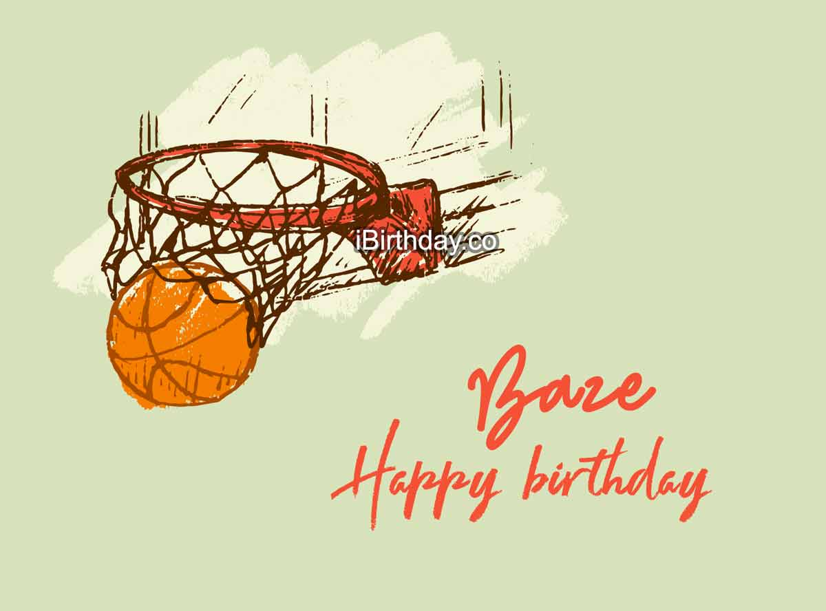 Baze Basketball Happy Birthday Meme