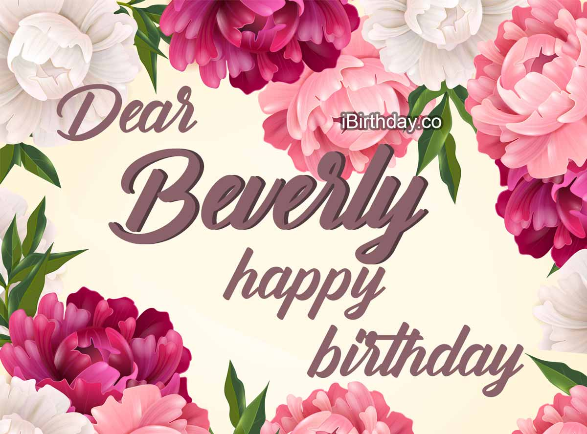 Beverly Flowers Birthday Wish