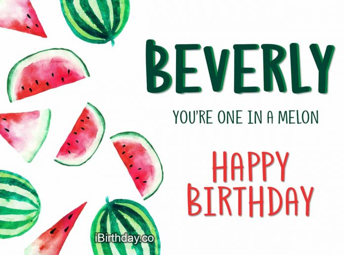 Beverly Melon Birthday Meme