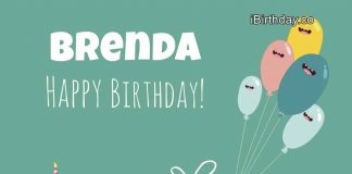 HAPPY BIRTHDAY BRENDA