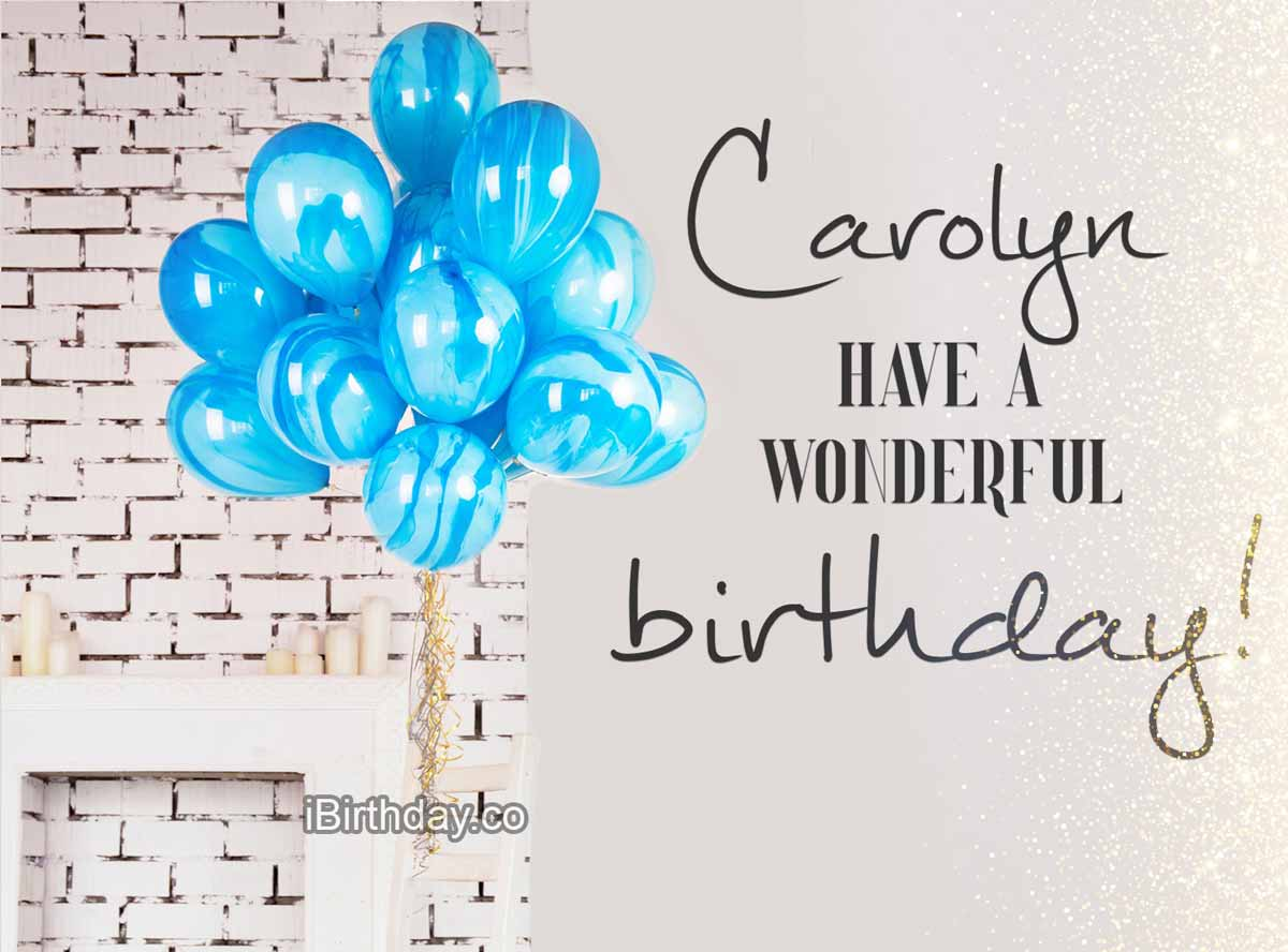 Carolyn Balloons Birthday Wish