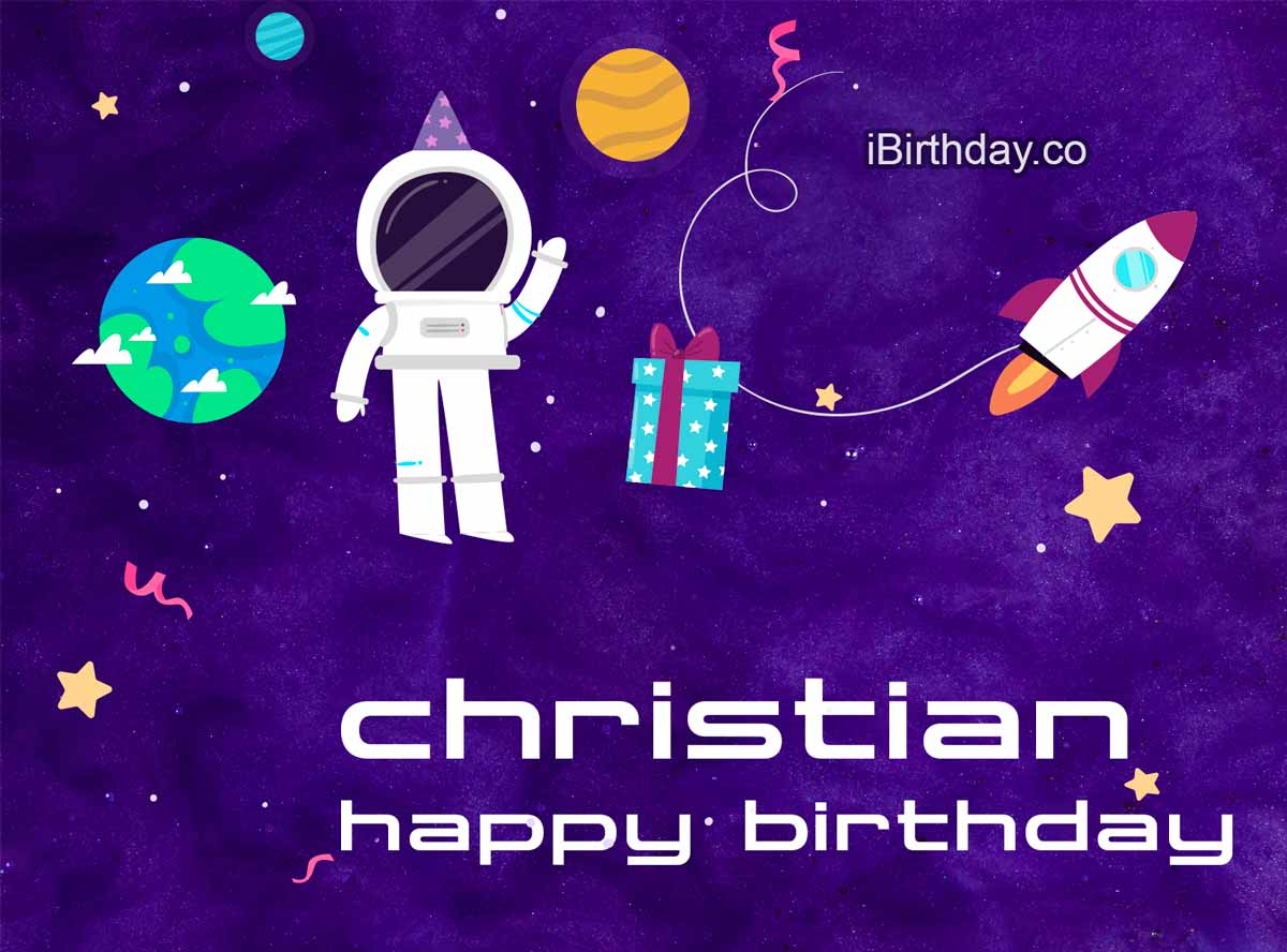 Christian Spaceman Happy Birthday
