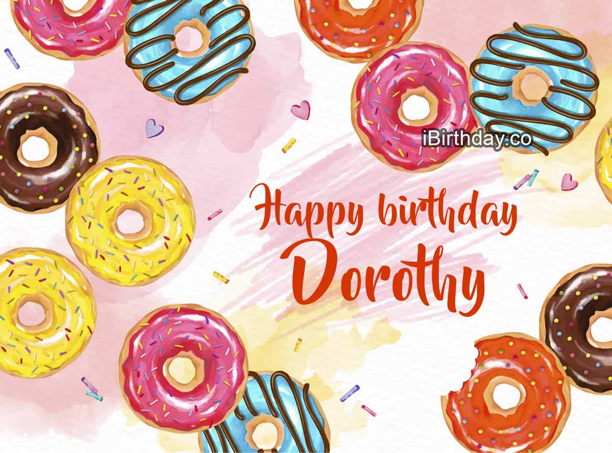 Happy Birthday Dorothy Memes Wishes And Quotes
