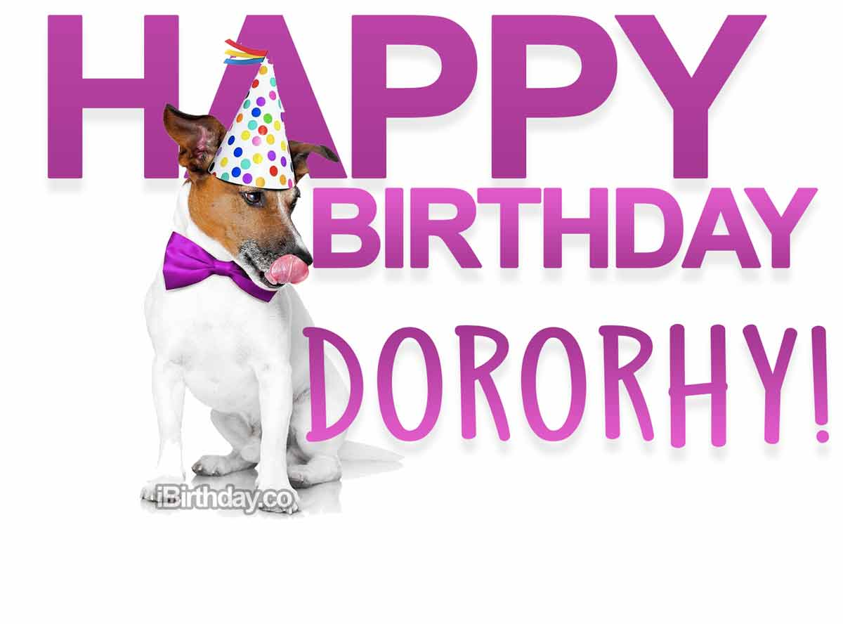 Dorothy Dog Birthday Meme