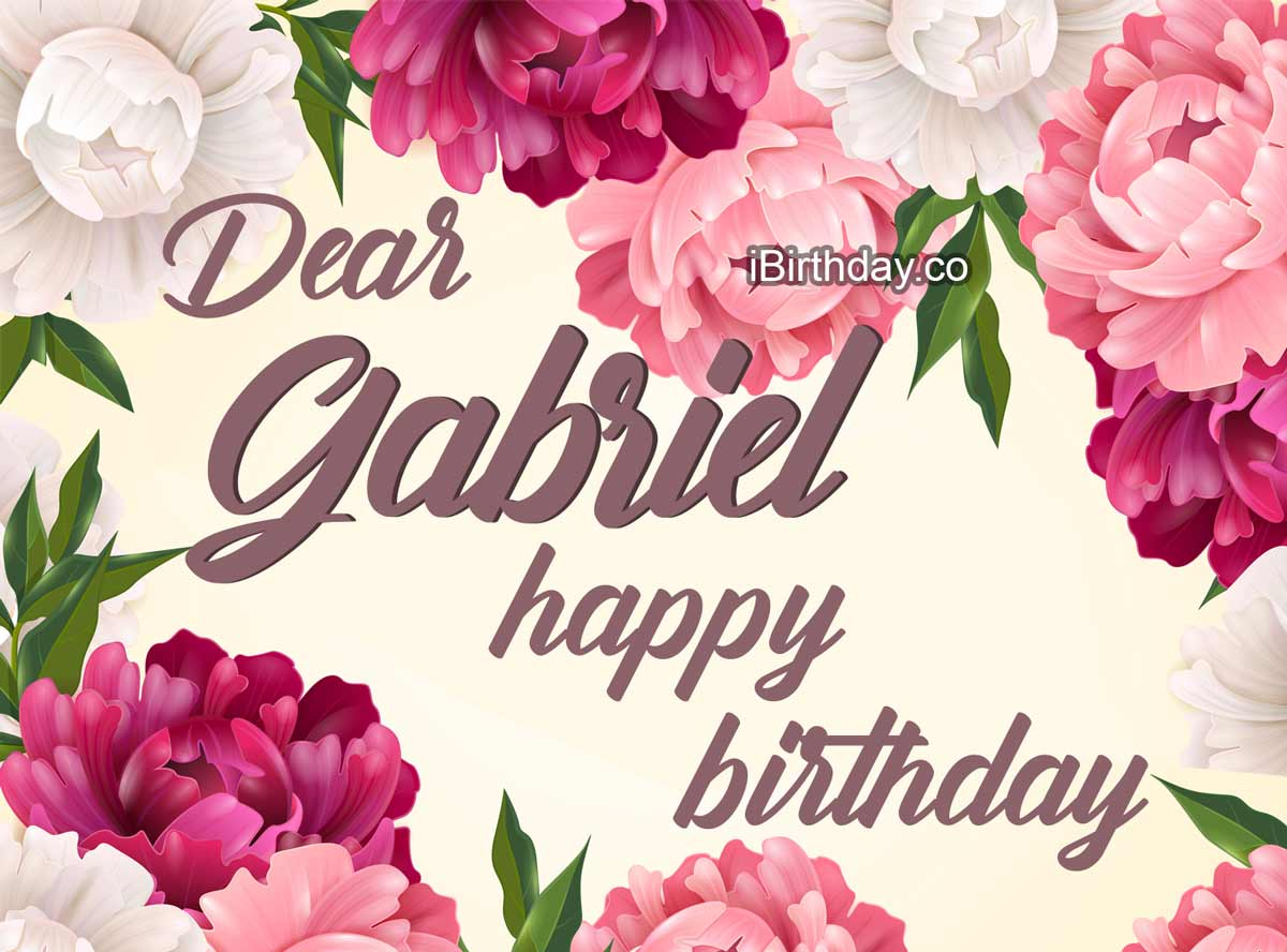 Gabriel Flowers Happy Birthday