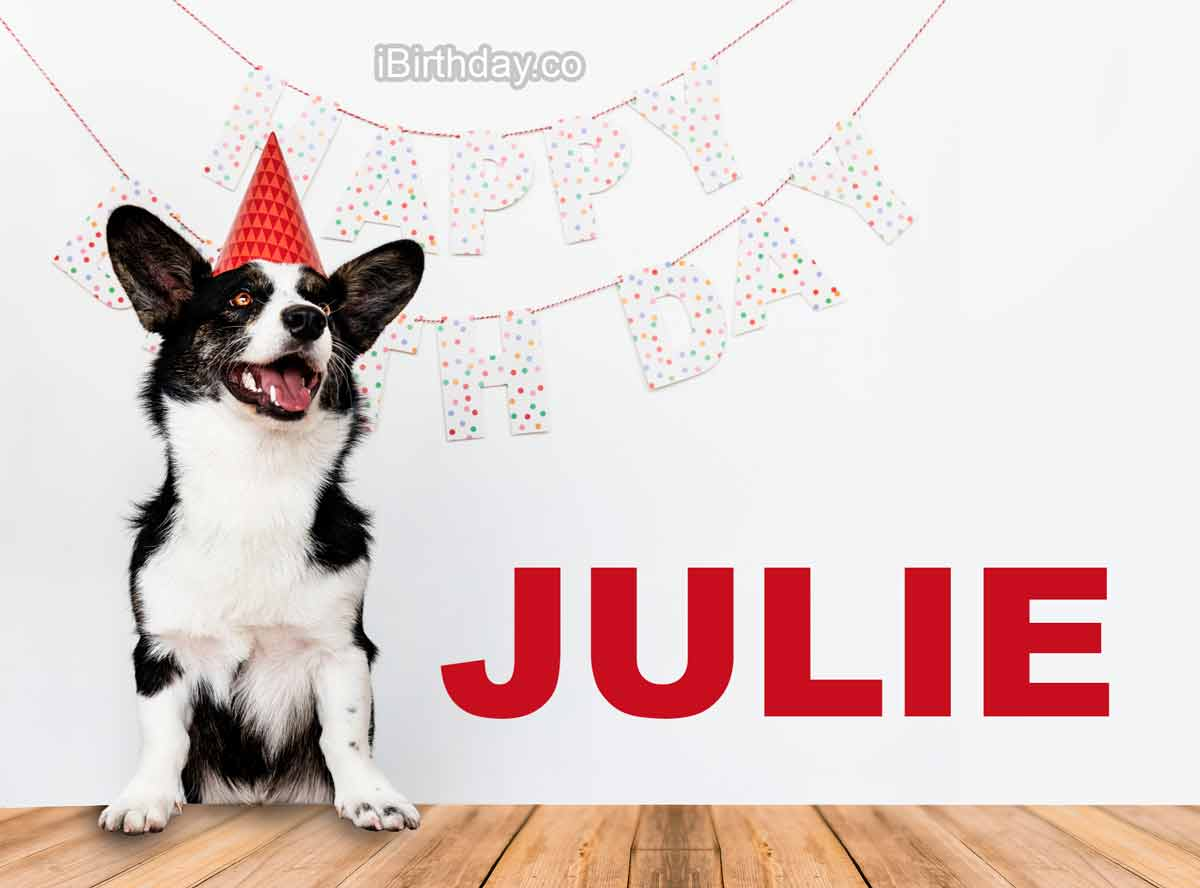 Julie Dog Happy Birthday Wish