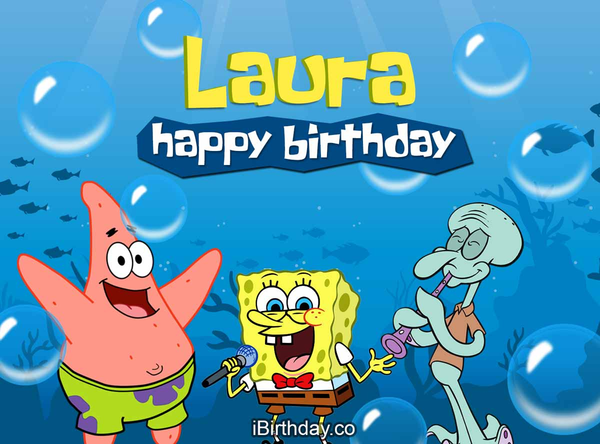 Laura Spongebob Happy Birthday