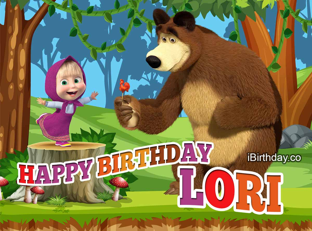 Lori Masha And The Bear Birthday Meme