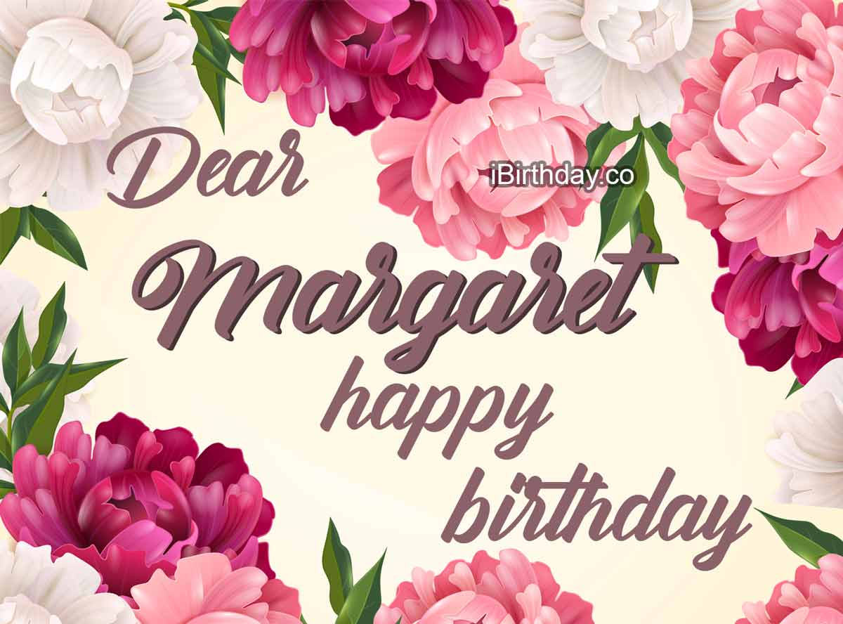Margaret Flowers Happy Birthday
