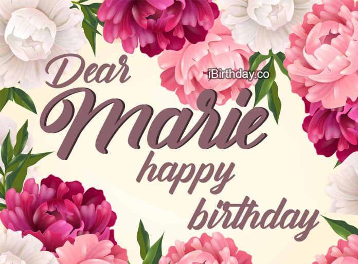 Marie Flowers Birthday Wish