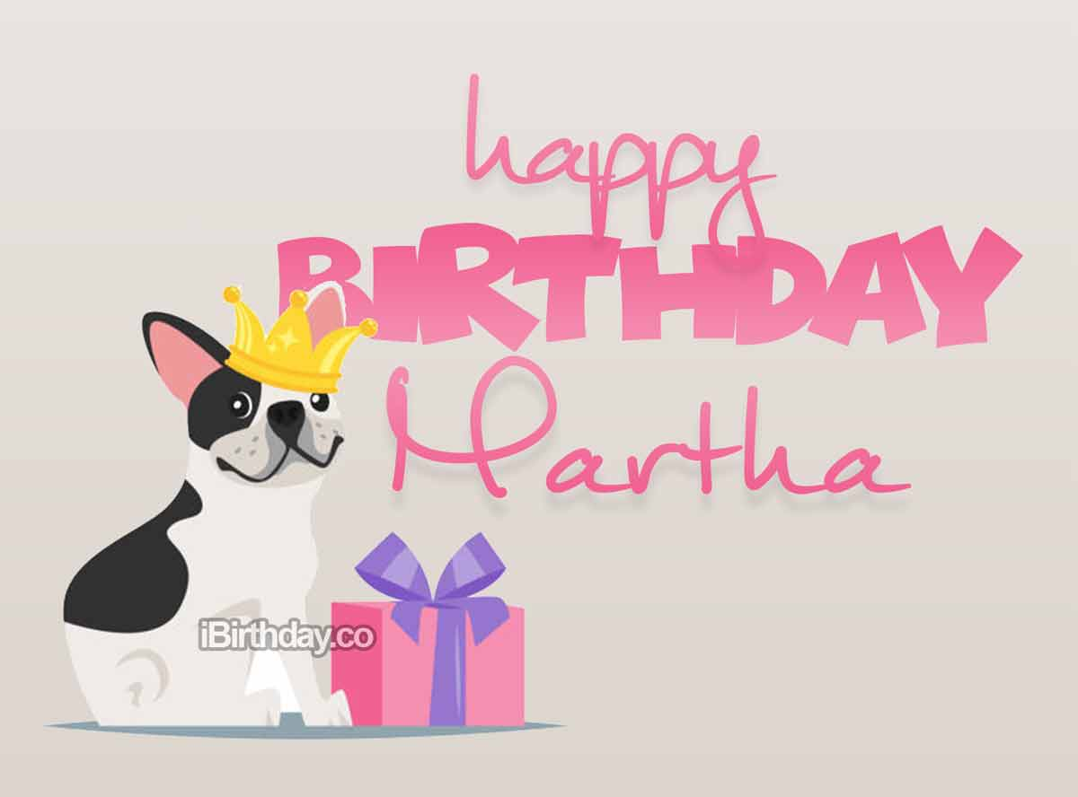 Martha Cute Dog Happy Birthday
